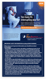 An informative brochure about nocturia due to nocturnal polyuria (NP), and what to expect from NOCDURNA treatment, as well as co-pay and coverage information
